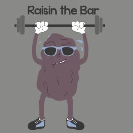 Raisin The Bar