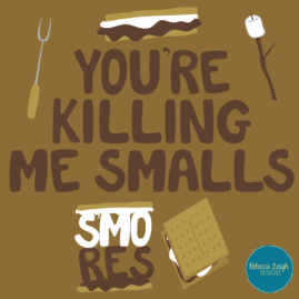 S'More What?!